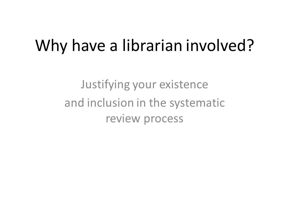 Why have a librarian involved
