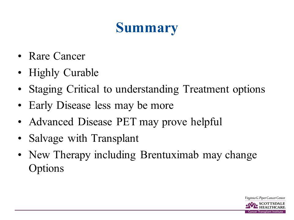 Summary Rare Cancer Highly Curable