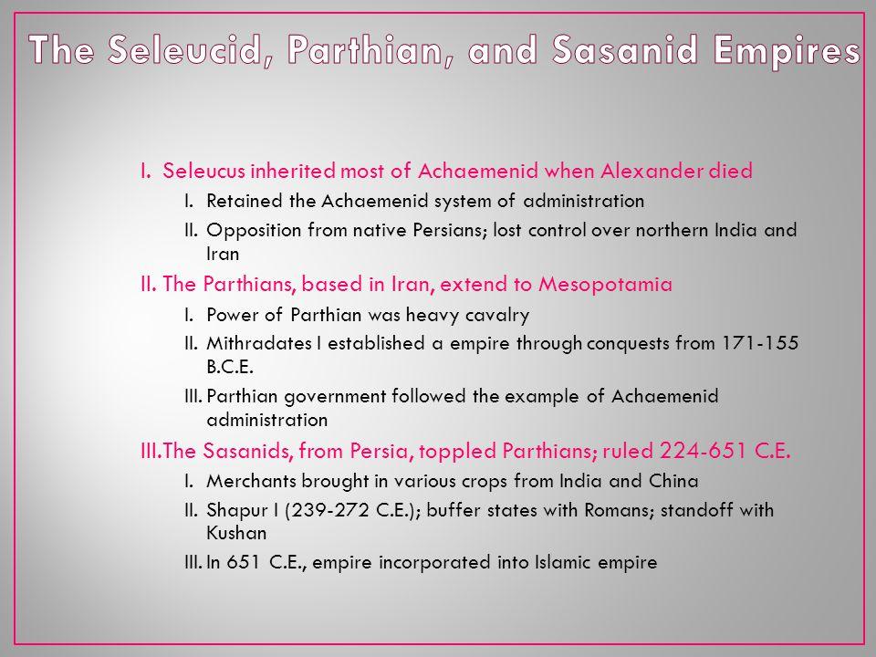 The Seleucid, Parthian, and Sasanid Empires