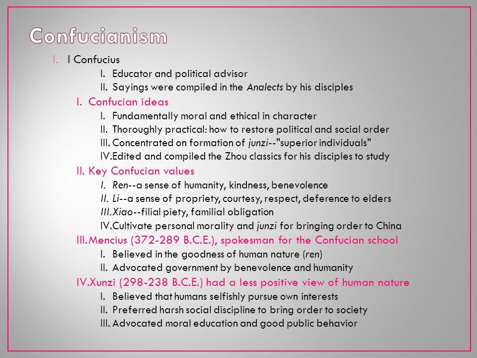 Confucianism l Confucius Confucian ideas Key Confucian values