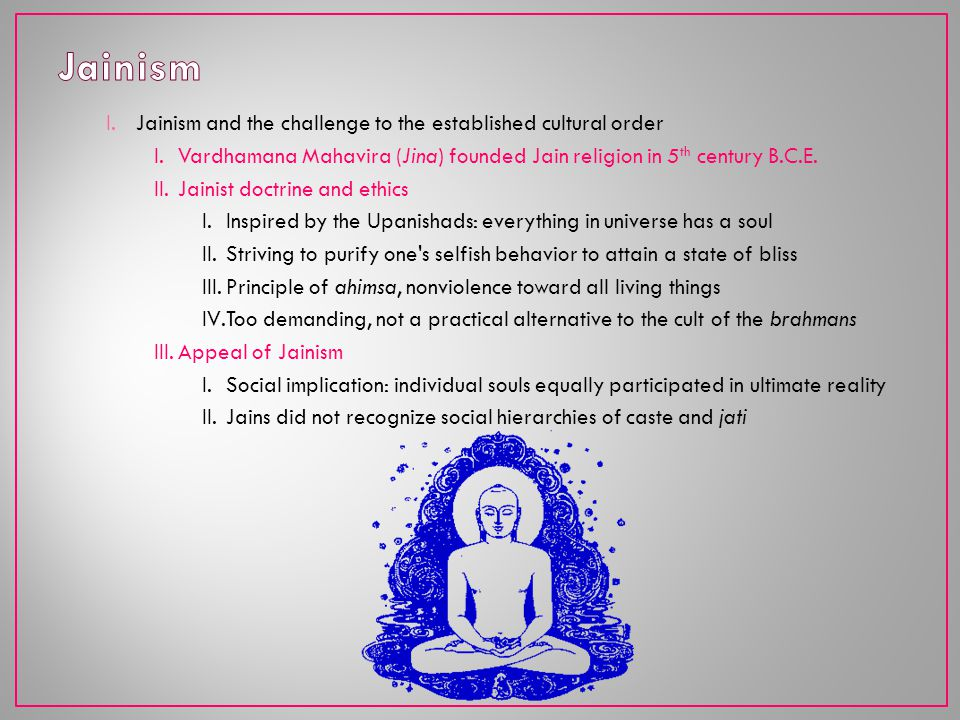 Jainism Jainism and the challenge to the established cultural order