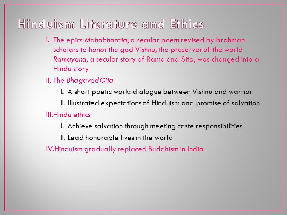 Hinduism Literature and Ethics