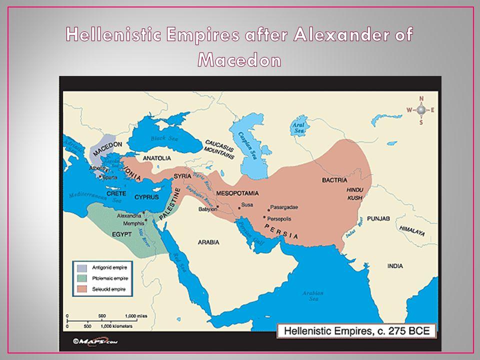 Hellenistic Empires after Alexander of Macedon
