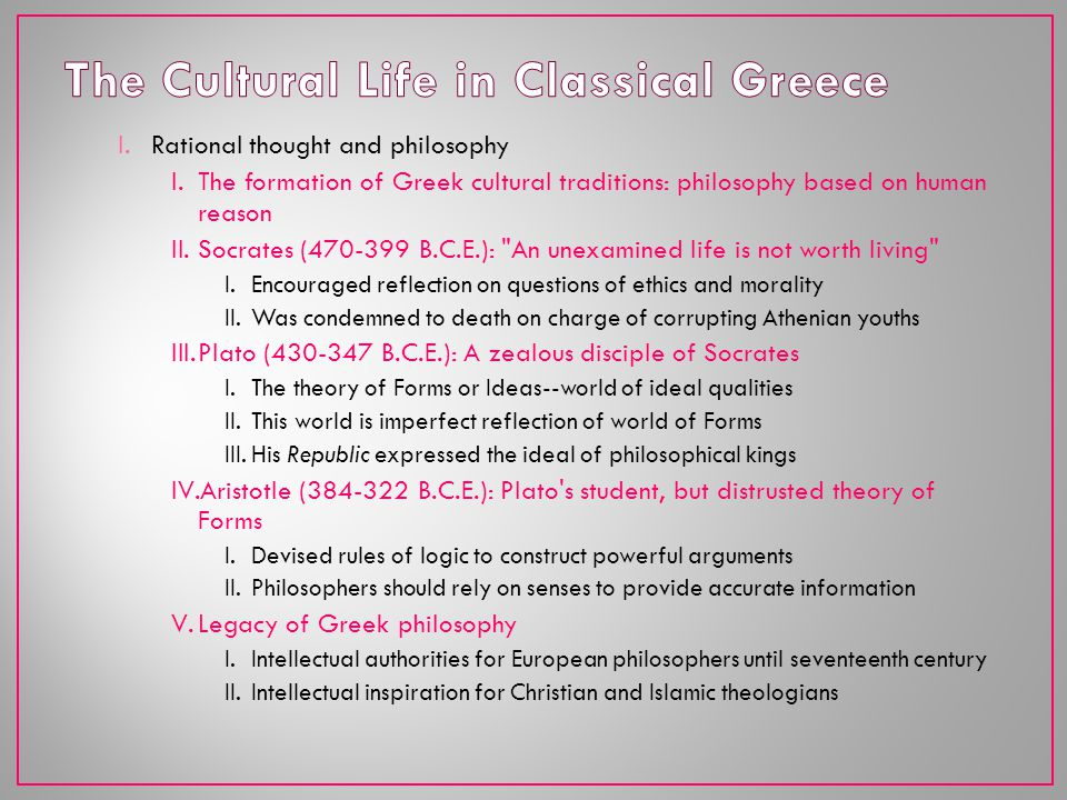 The Cultural Life in Classical Greece