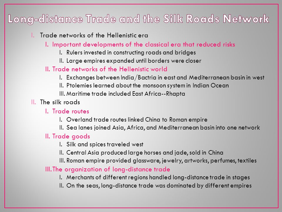 Long-distance Trade and the Silk Roads Network