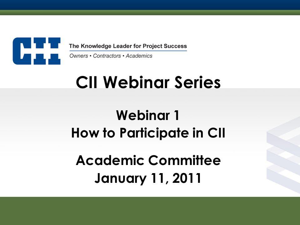 How to Participate in CII