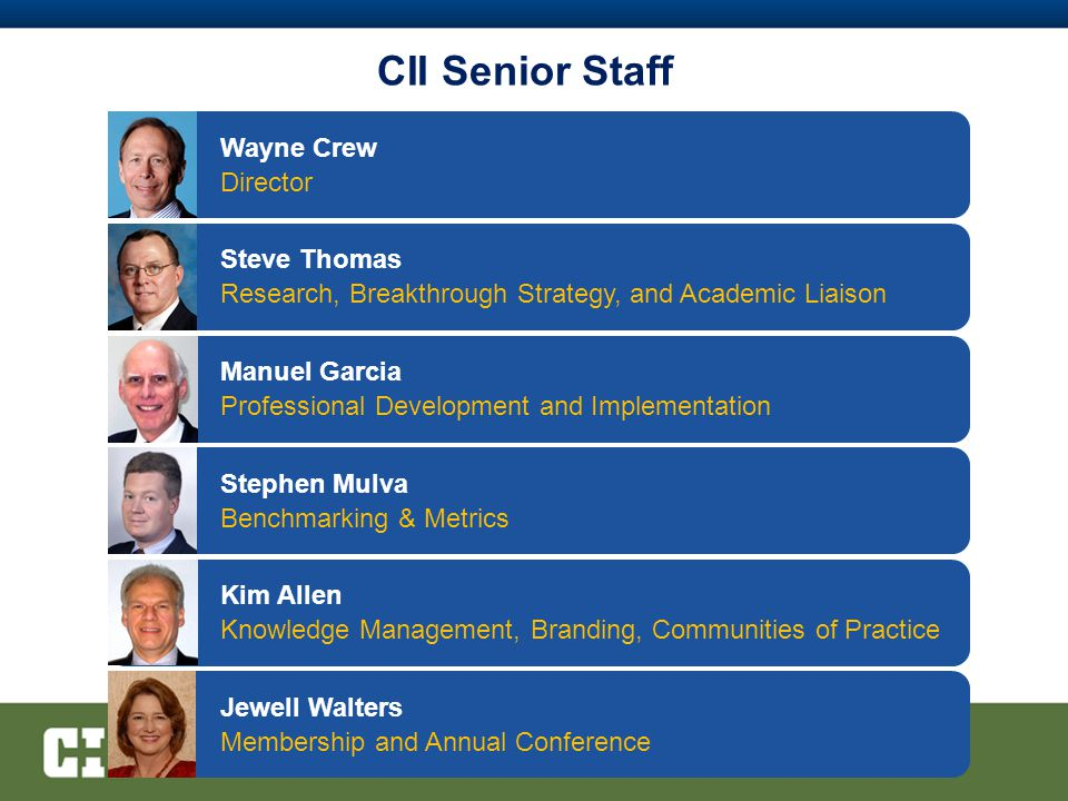 CII Senior Staff Wayne Crew Director Steve Thomas