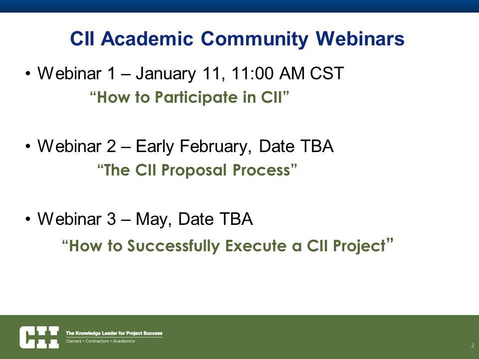 CII Academic Community Webinars