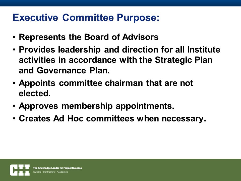 Executive Committee Purpose: