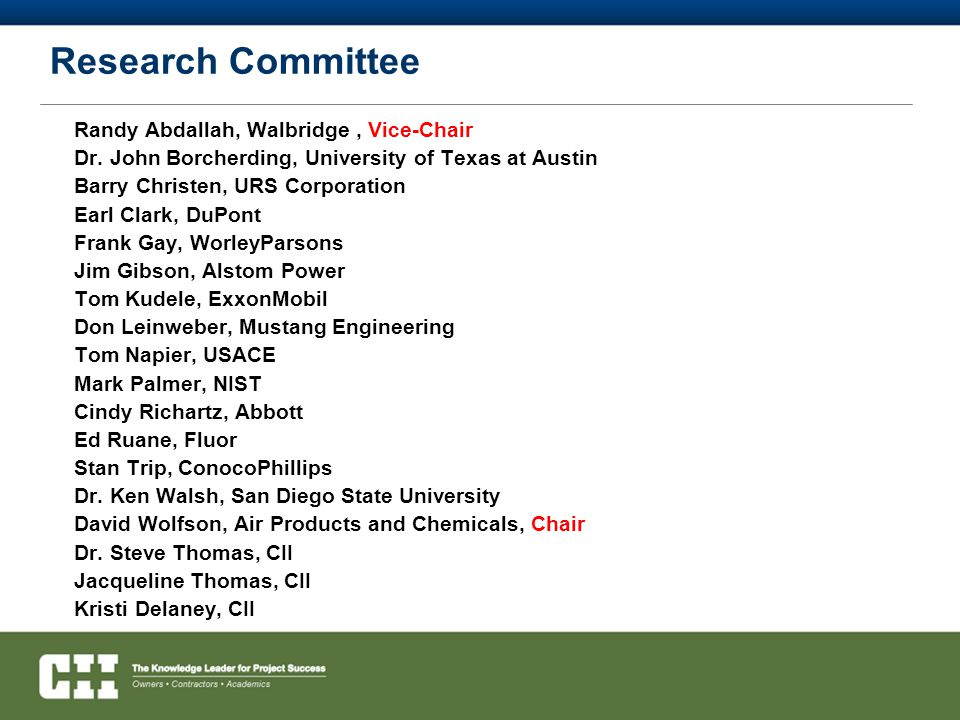 Research Committee Randy Abdallah, Walbridge , Vice-Chair
