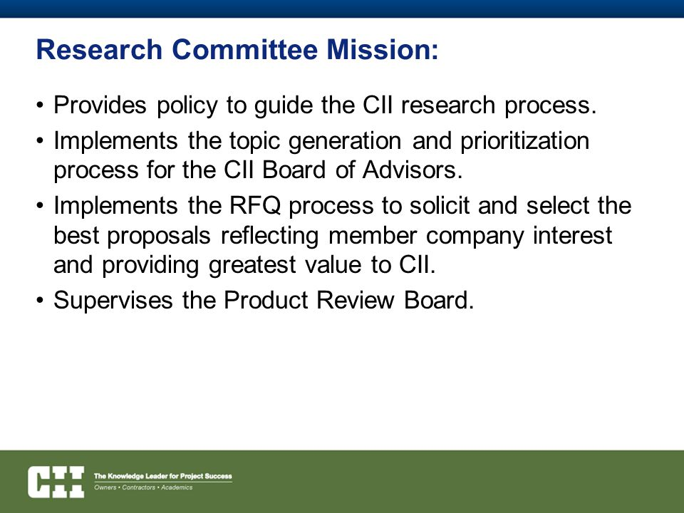 Research Committee Mission: