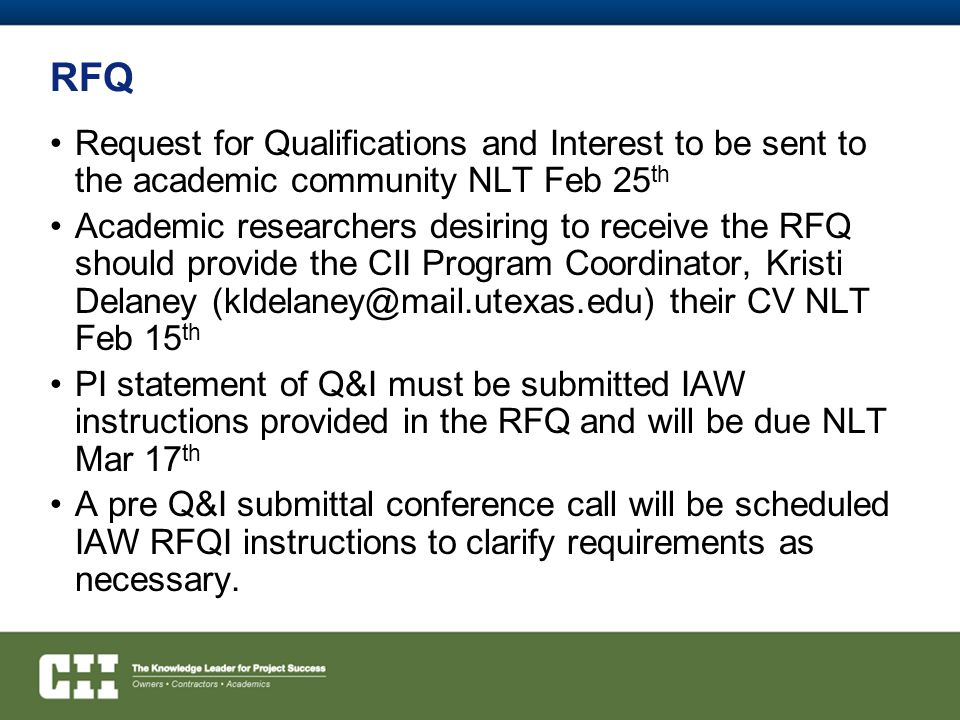 RFQ Request for Qualifications and Interest to be sent to the academic community NLT Feb 25th.
