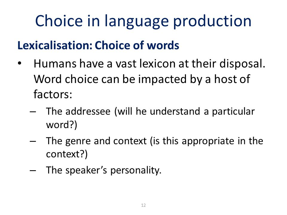 Choice in language production