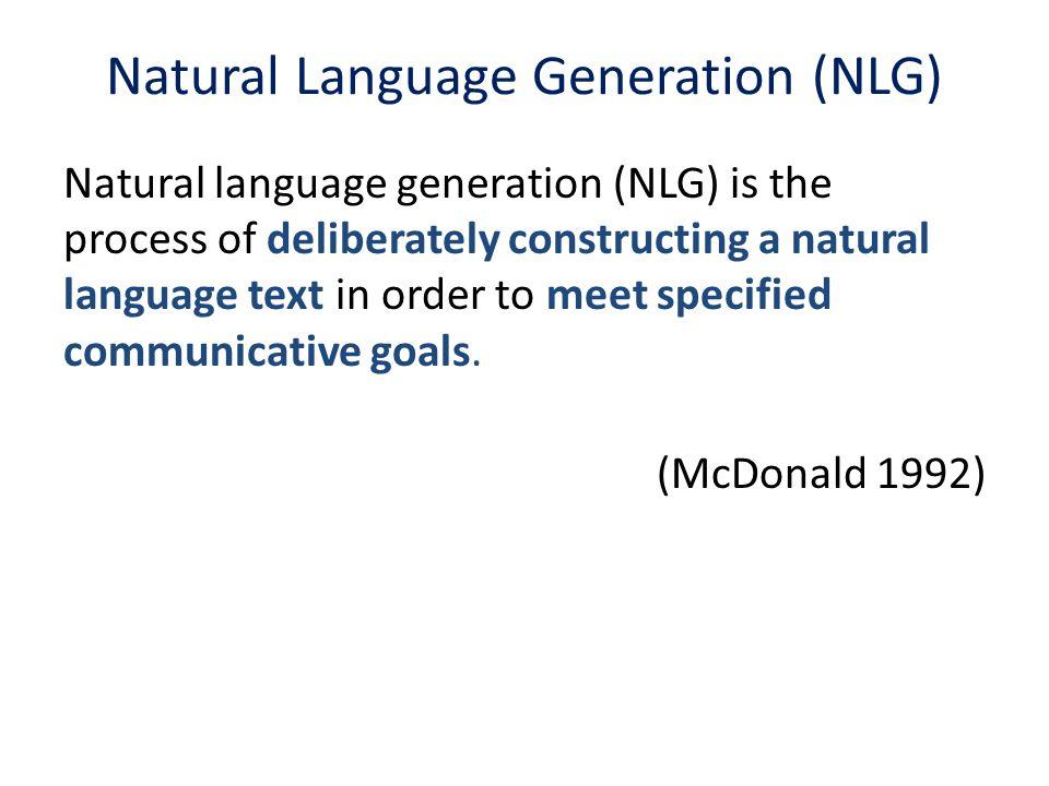 Natural Language Generation (NLG)