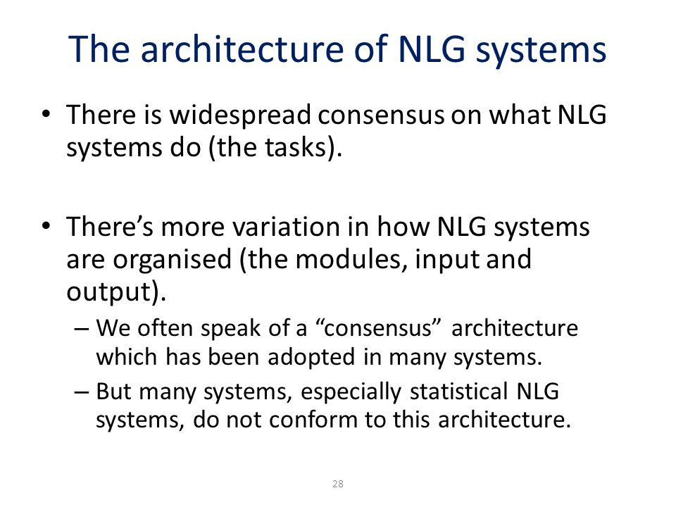 The architecture of NLG systems