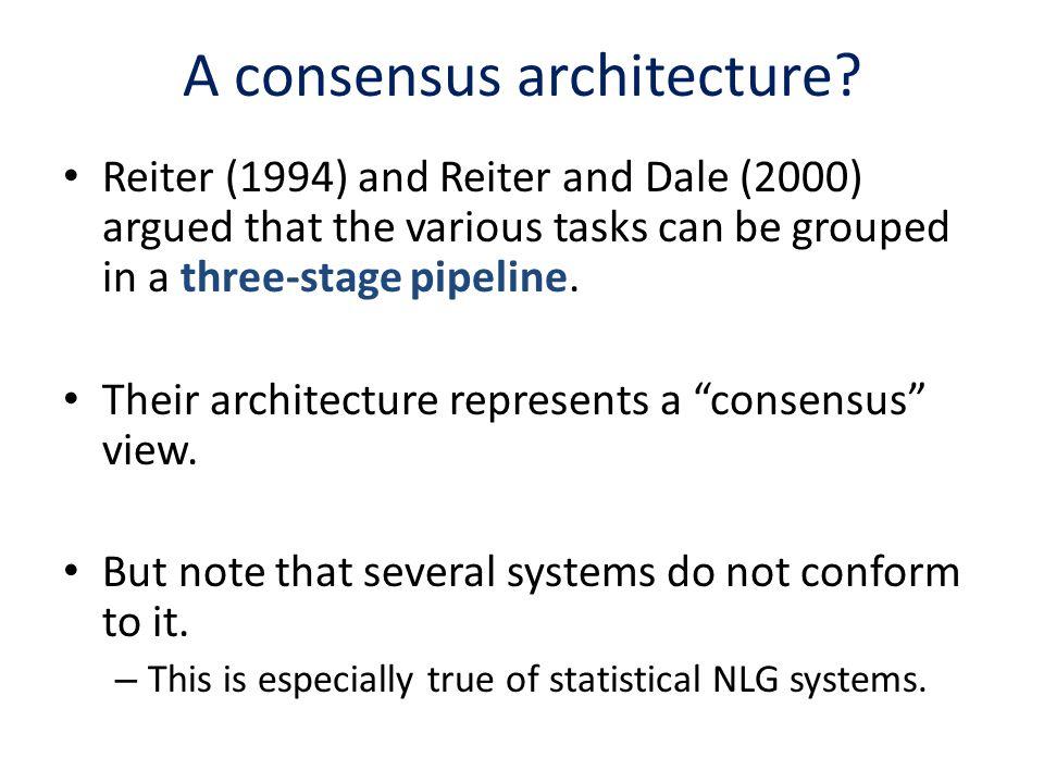 A consensus architecture