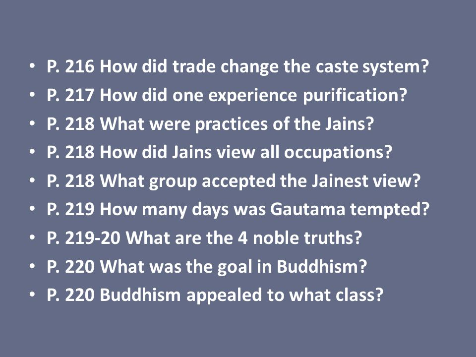 P. 216 How did trade change the caste system