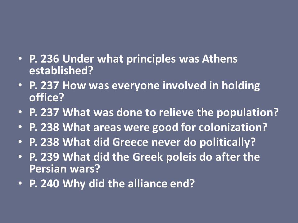 P. 236 Under what principles was Athens established