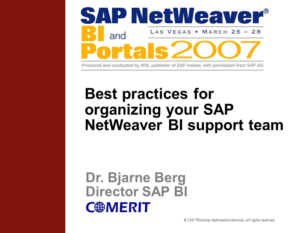 Best practices for organizing your SAP NetWeaver BI support team