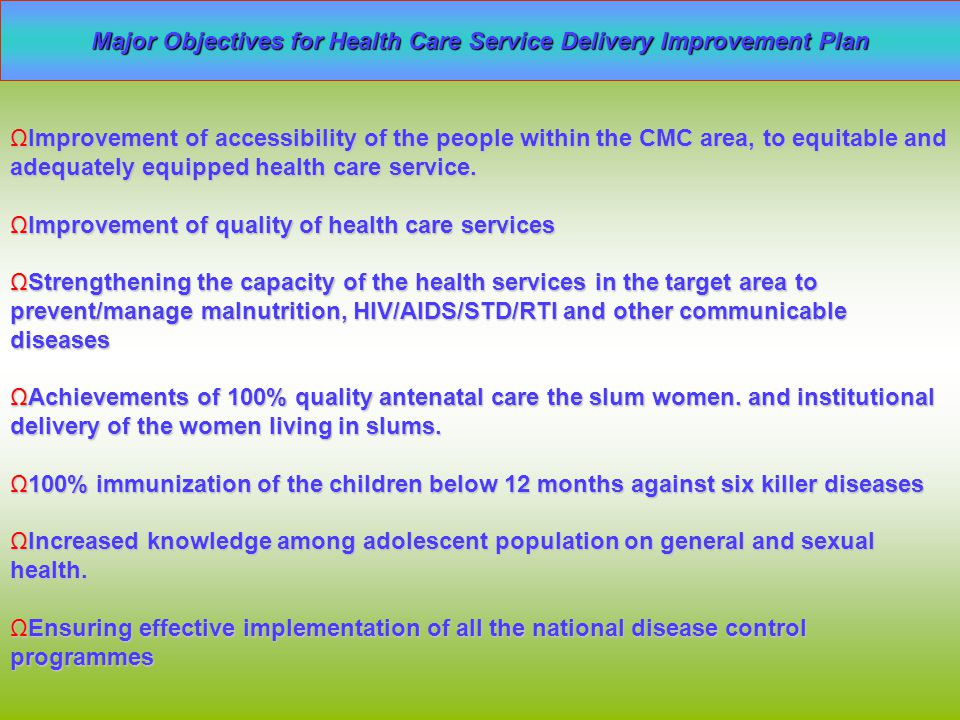 Major Objectives for Health Care Service Delivery Improvement Plan