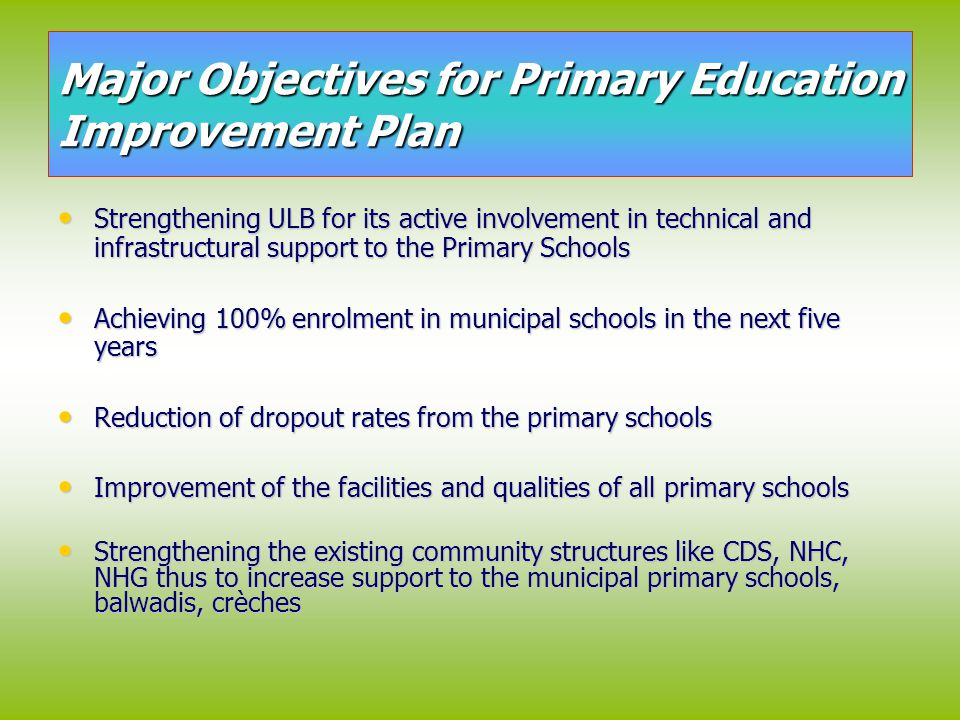 Major Objectives for Primary Education Improvement Plan