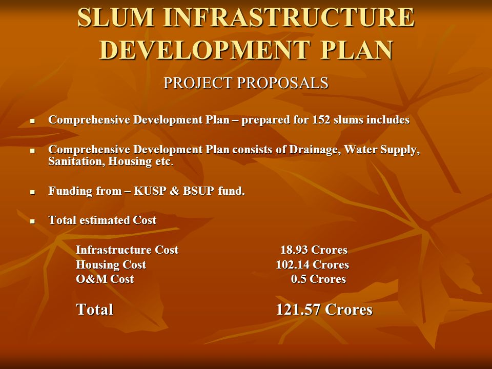 SLUM INFRASTRUCTURE DEVELOPMENT PLAN
