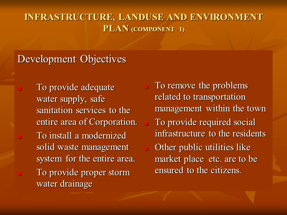INFRASTRUCTURE, LANDUSE AND ENVIRONMENT PLAN (COMPONENT -1)