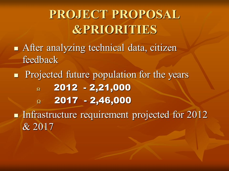 PROJECT PROPOSAL &PRIORITIES