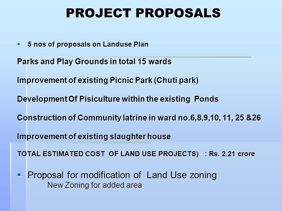 PROJECT PROPOSALS Proposal for modification of Land Use zoning