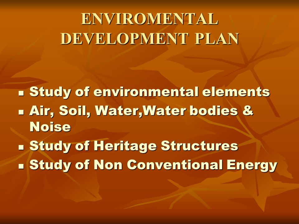 ENVIROMENTAL DEVELOPMENT PLAN