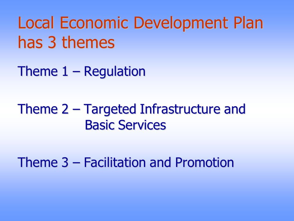 Local Economic Development Plan has 3 themes