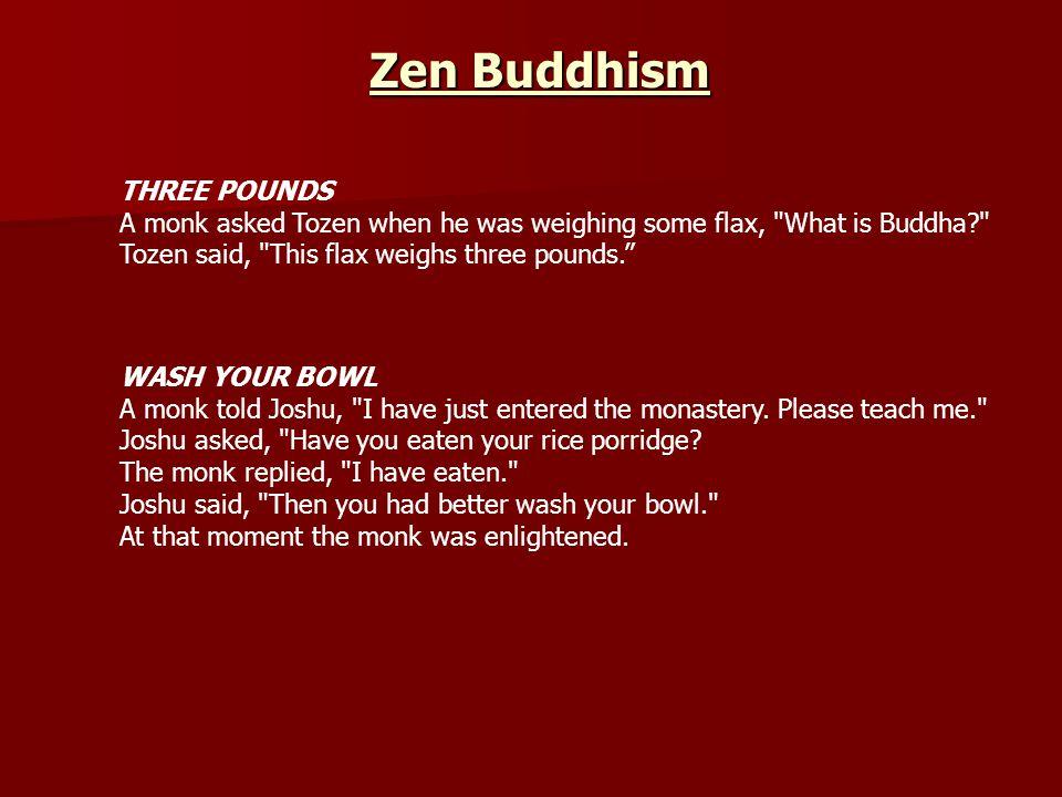 Zen Buddhism THREE POUNDS