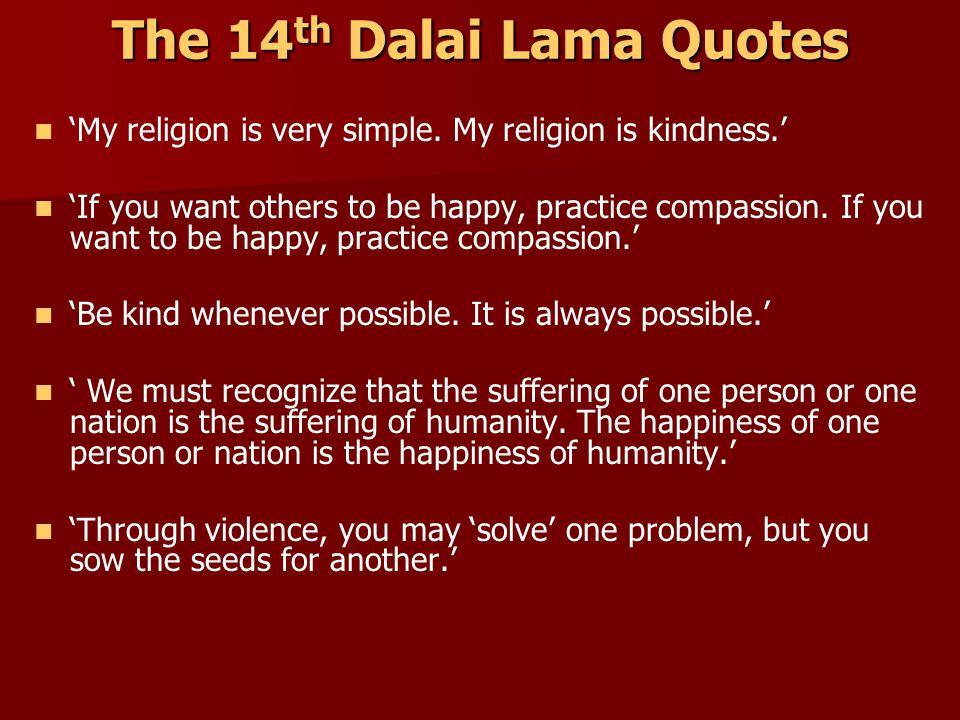 The 14th Dalai Lama Quotes