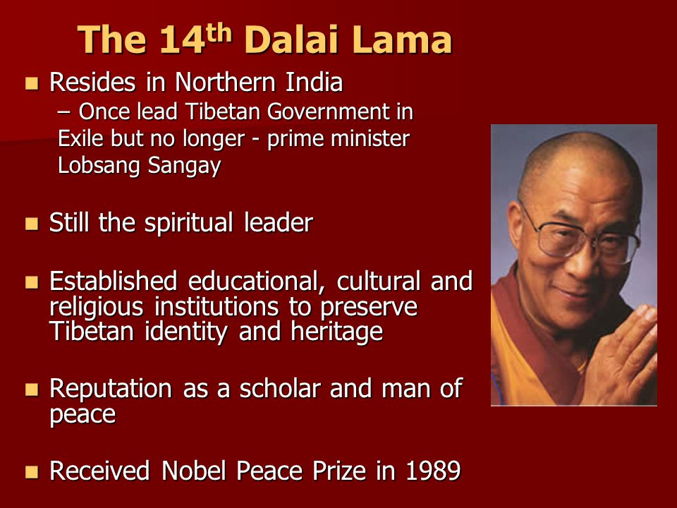 The 14th Dalai Lama Resides in Northern India