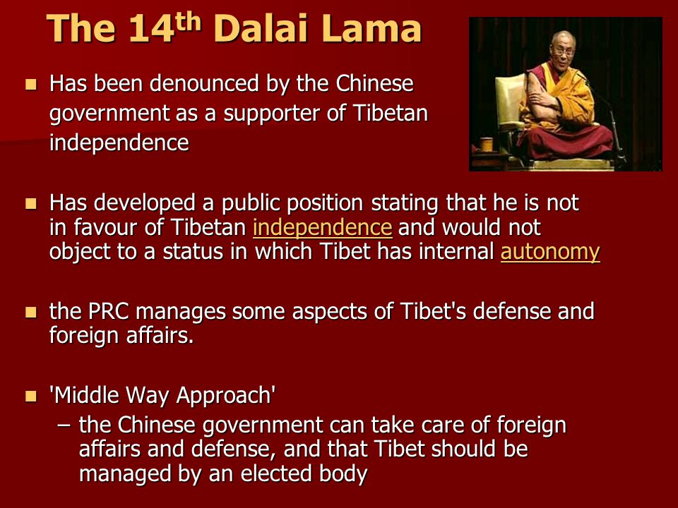 The 14th Dalai Lama Has been denounced by the Chinese
