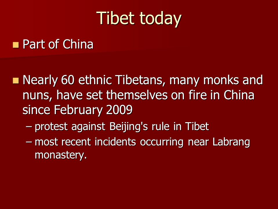 Tibet today Part of China