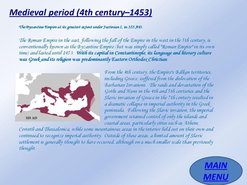 Medieval period (4th century–1453)
