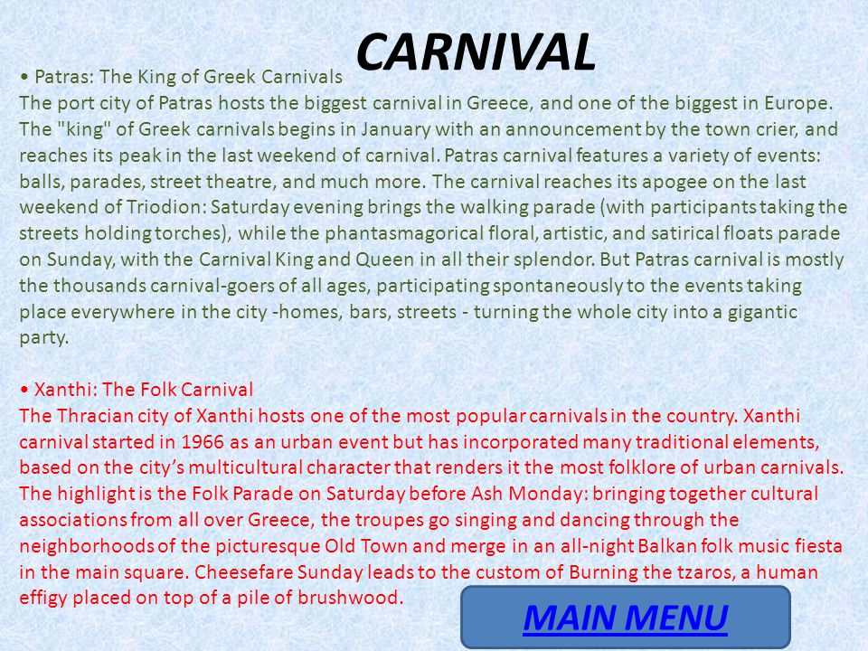 CARNIVAL MAIN MENU • Patras: The King of Greek Carnivals