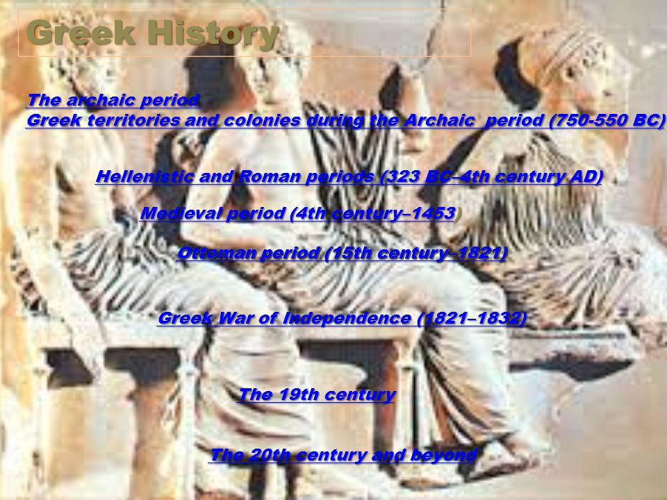 Greek History The archaic period