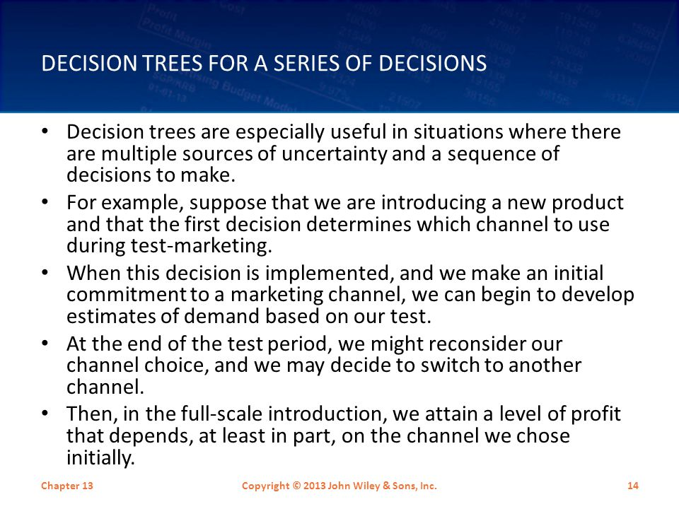 Decision Trees for a Series of Decisions