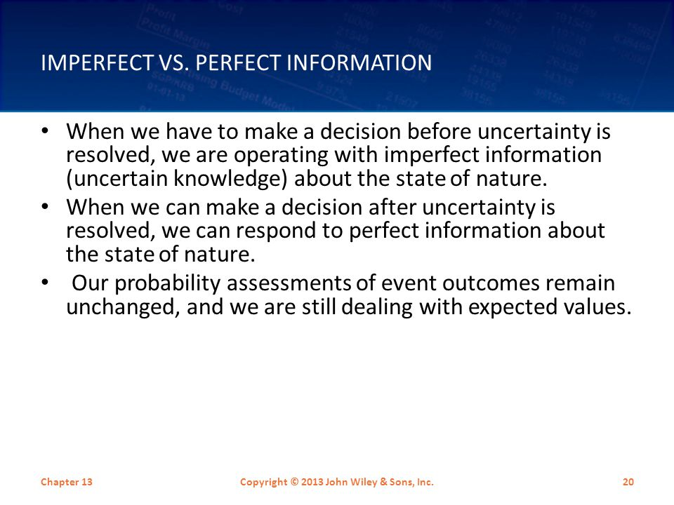 Imperfect vs. Perfect Information