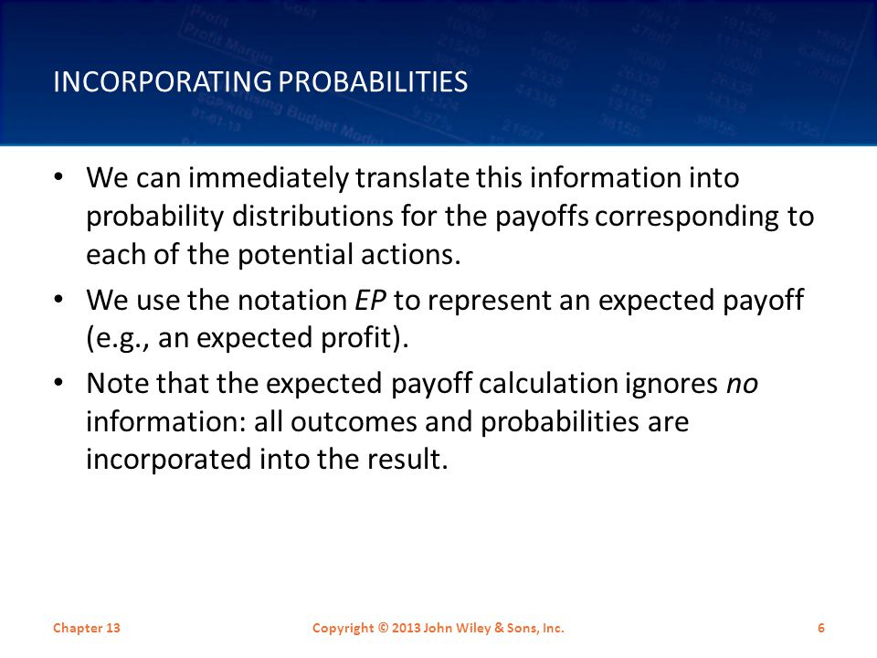 Incorporating Probabilities