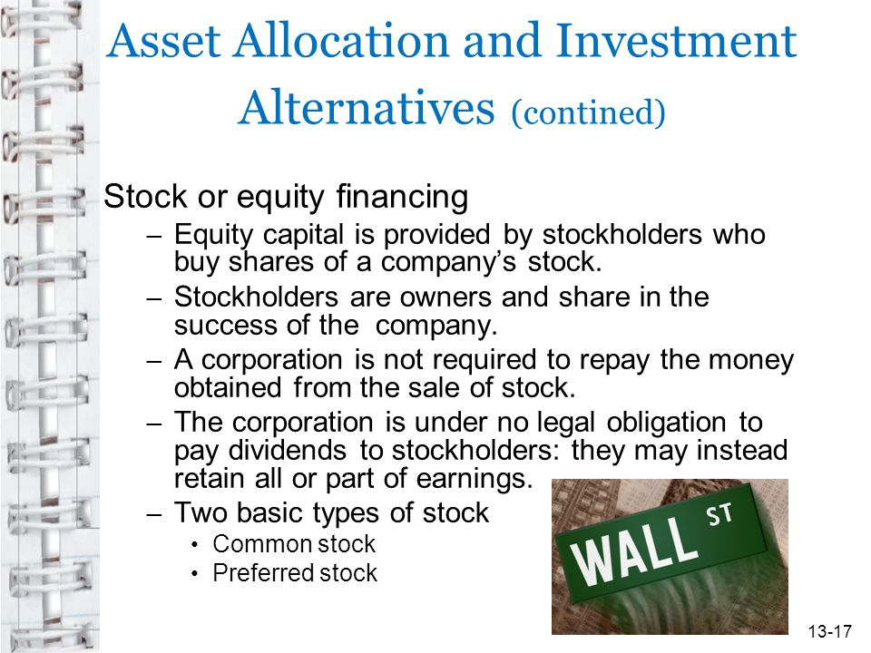 Asset Allocation and Investment Alternatives (contined)