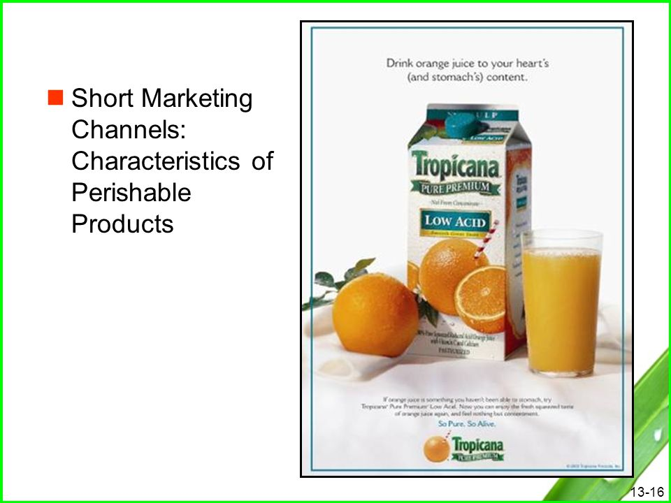 Short Marketing Channels: Characteristics of Perishable Products