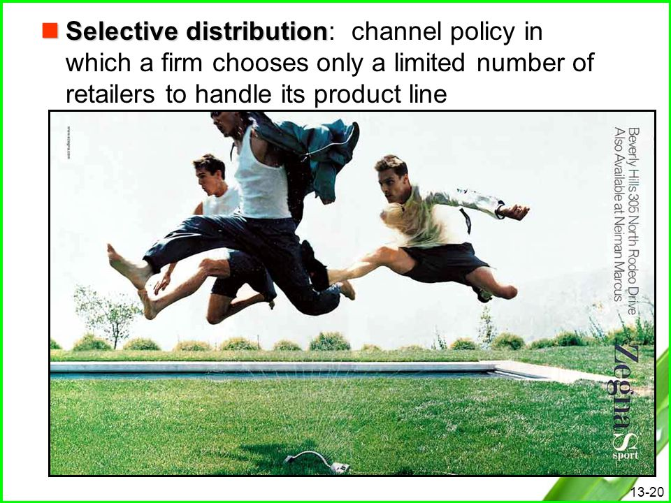 Selective distribution: channel policy in which a firm chooses only a limited number of retailers to handle its product line