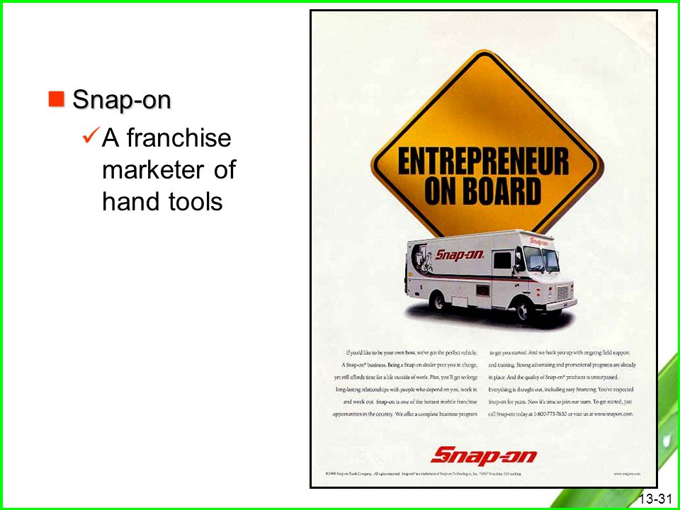 Snap-on A franchise marketer of hand tools