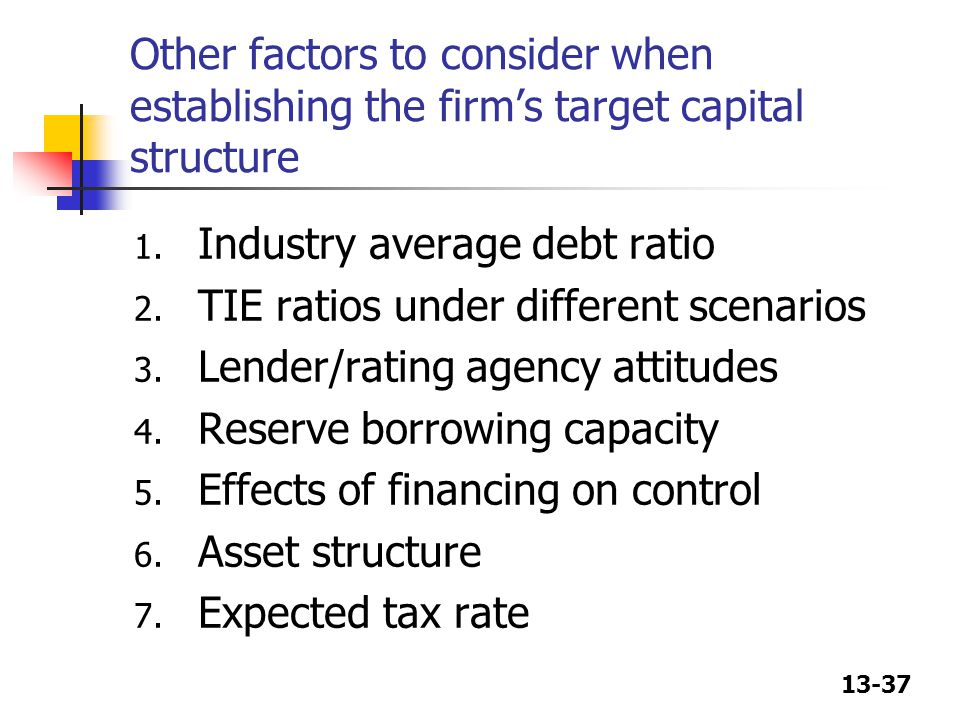 Other factors to consider when establishing the firm's target capital structure