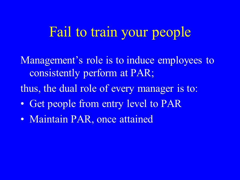 Fail to train your people