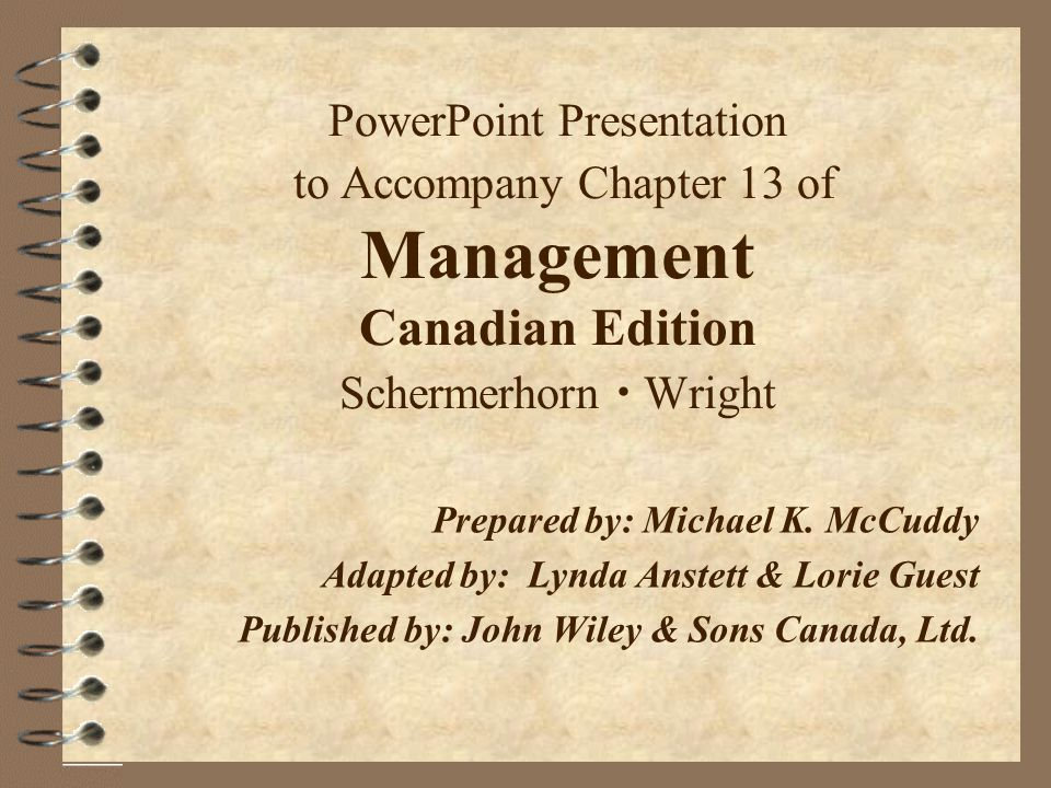 PowerPoint Presentation to Accompany Chapter 13 of Management Canadian Edition Schermerhorn  Wright