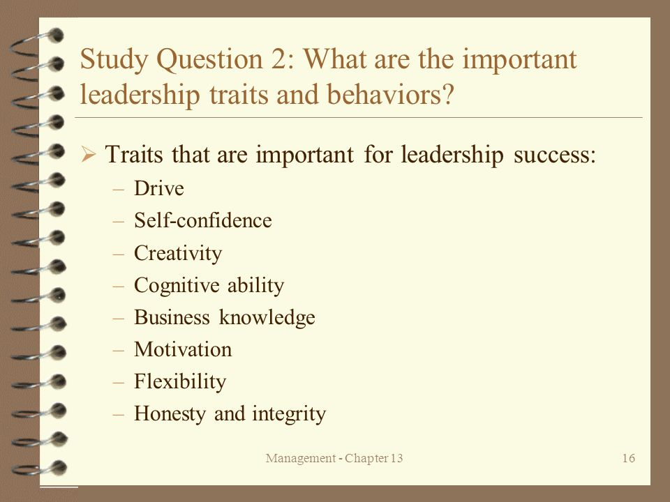 Study Question 2: What are the important leadership traits and behaviors
